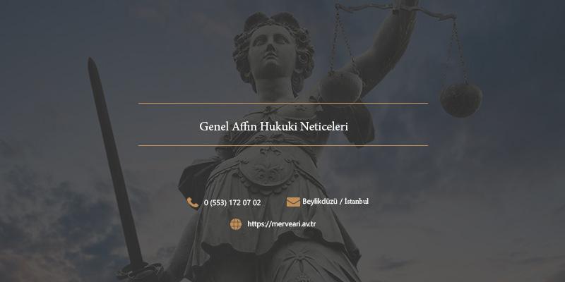 Genel Affın Hukuki Neticeleri